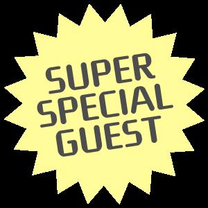 super special guest